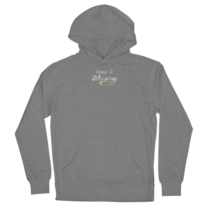 Keep It Moving Women's Pullover Hoody by chicago park district's Artist Shop