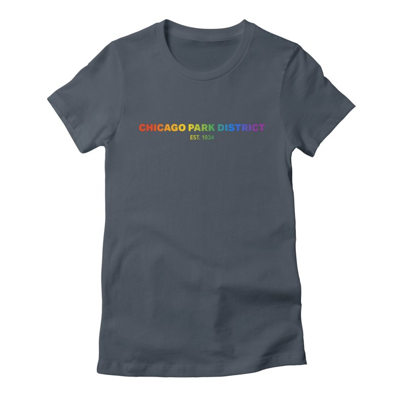 Chicago Park District Established - Rainbow Women's T-Shirt by chicago park district's Artist Shop