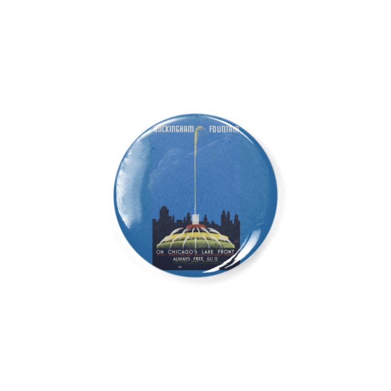 Buckingham Fountain Accessories Button by chicago park district's Artist Shop