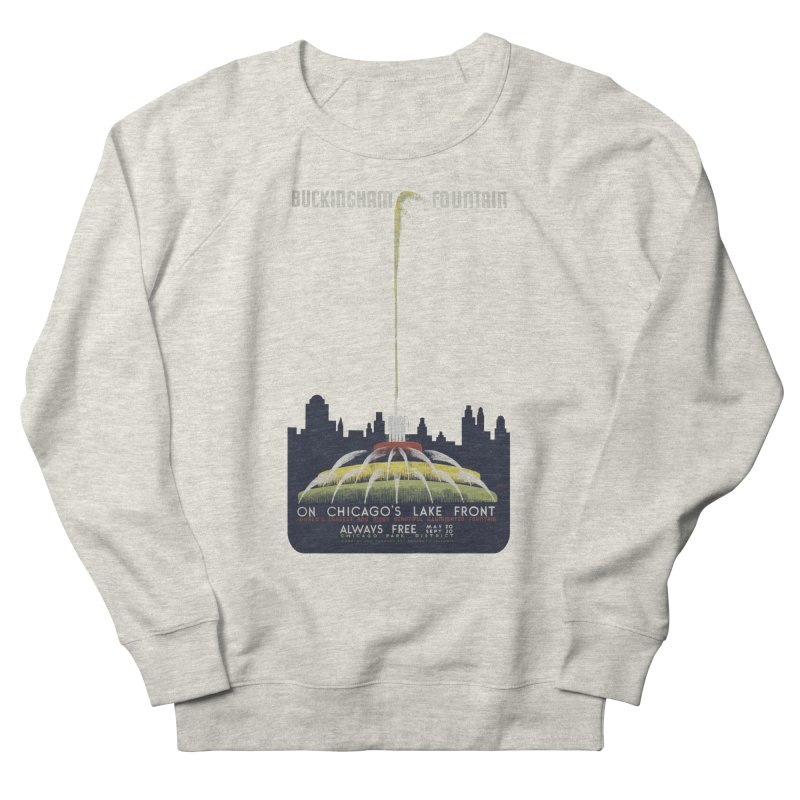 Buckingham Fountain Women's French Terry Sweatshirt by chicago park district's Artist Shop