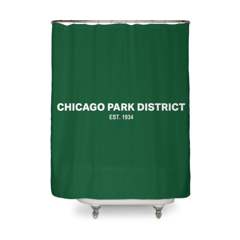 Chicago Park District Established Home Shower Curtain by chicago park district's Artist Shop
