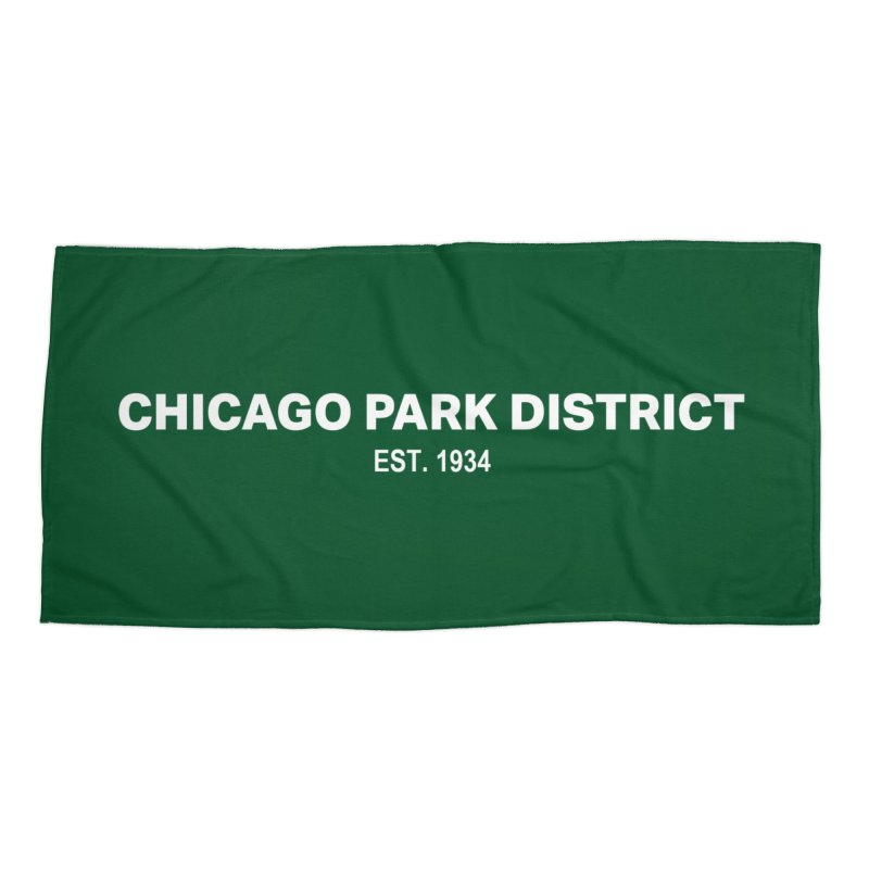 Chicago Park District Established Accessories Beach Towel by chicago park district's Artist Shop