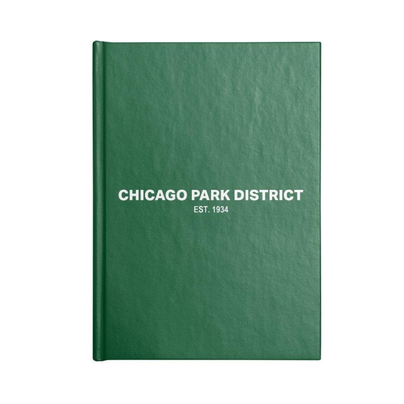 Chicago Park District Established Accessories Lined Journal Notebook by chicago park district's Artist Shop