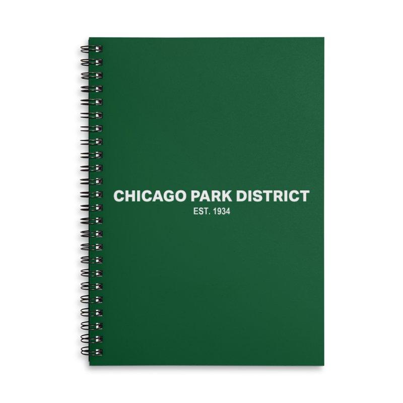 Chicago Park District Established Accessories Lined Spiral Notebook by chicago park district's Artist Shop