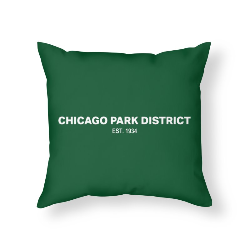 Chicago Park District Established Home Throw Pillow by chicago park district's Artist Shop