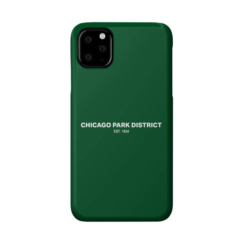 Chicago Park District Established Accessories Phone Case by chicago park district's Artist Shop