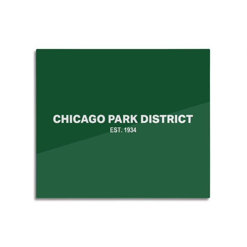Chicago Park District Established Home Mounted Acrylic Print by chicago park district's Artist Shop