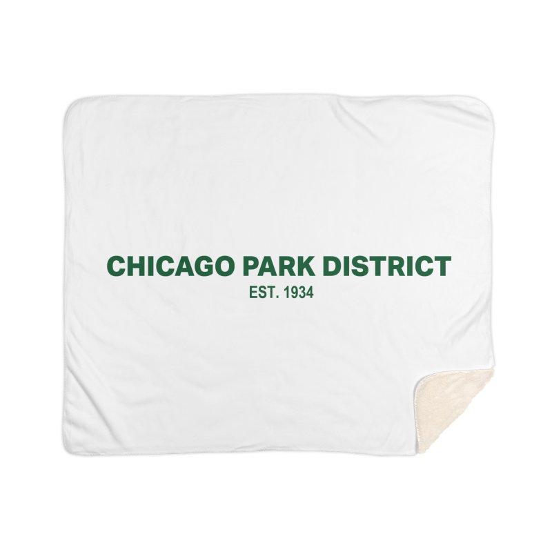 Chicago Park District Established - Green Home Sherpa Blanket Blanket by chicago park district's Artist Shop