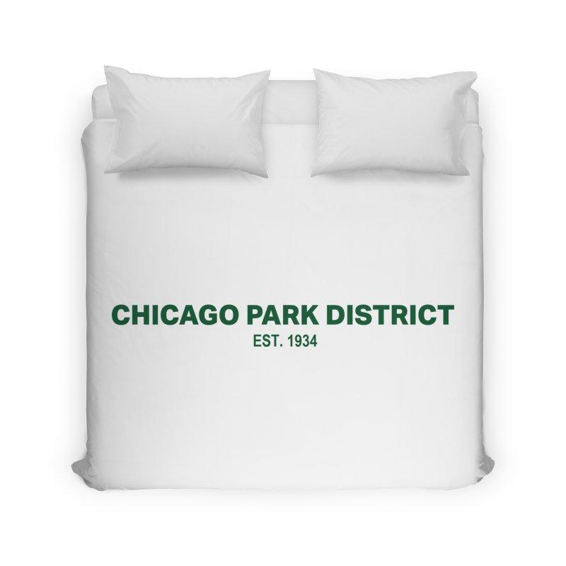 Chicago Park District Established - Green Home Duvet by chicago park district's Artist Shop