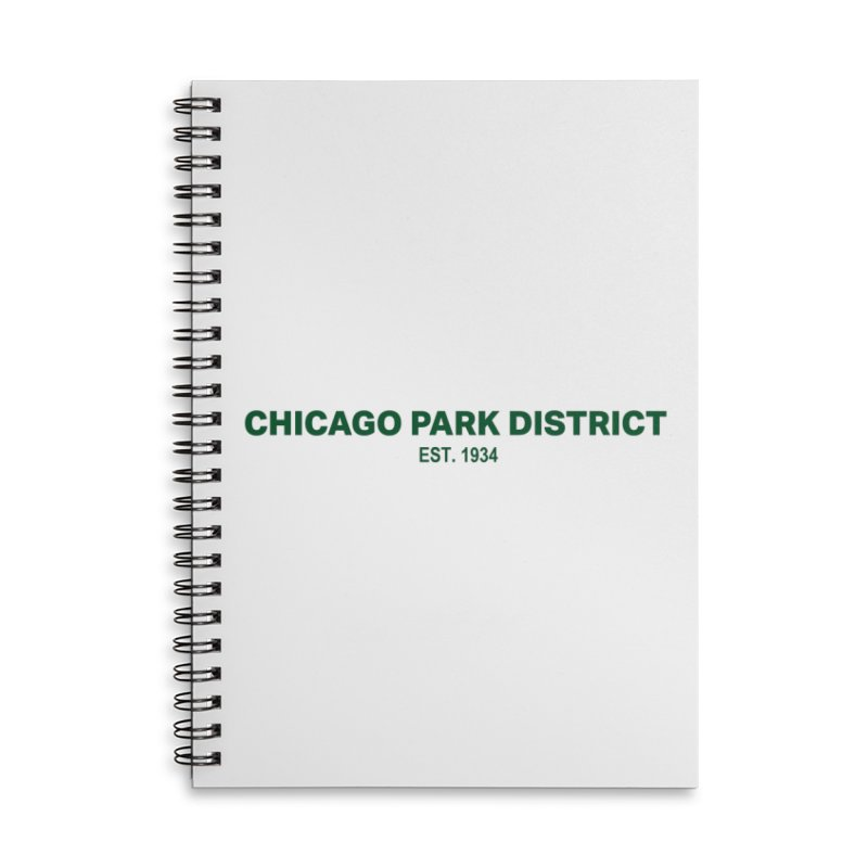 Chicago Park District Established - Green Accessories Lined Spiral Notebook by chicago park district's Artist Shop