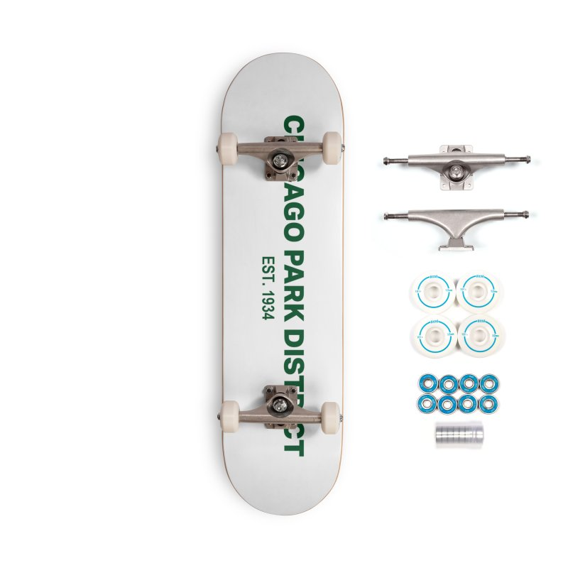 Chicago Park District Established - Green Accessories Complete - Basic Skateboard by chicago park district's Artist Shop