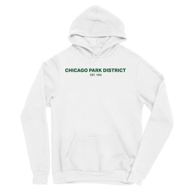 Chicago Park District Established - Green Women's Sponge Fleece Pullover Hoody by chicago park district's Artist Shop