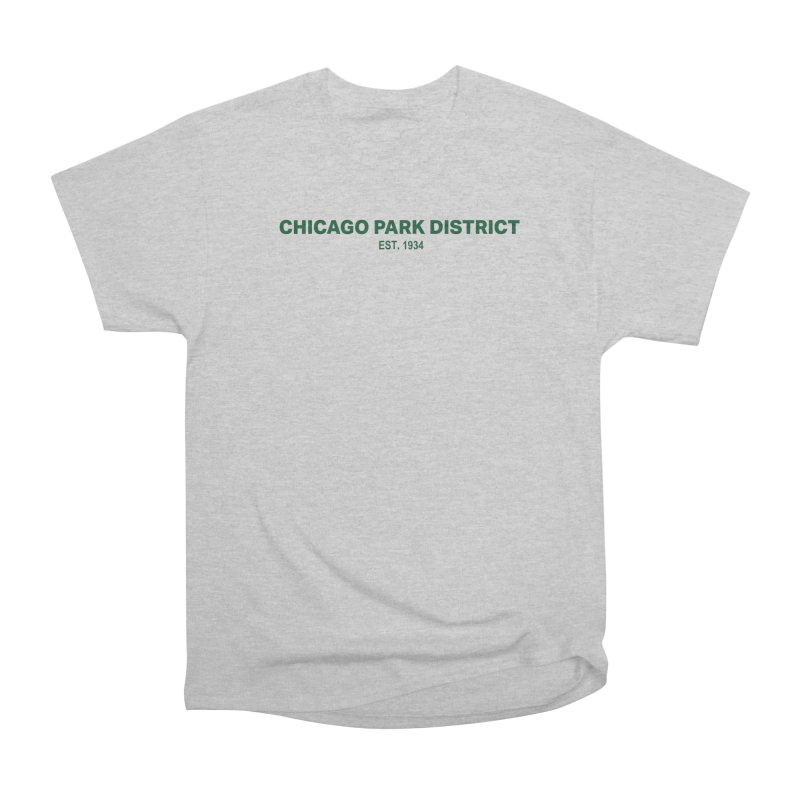 Chicago Park District Established - Green Women's Heavyweight Unisex T-Shirt by chicago park district's Artist Shop