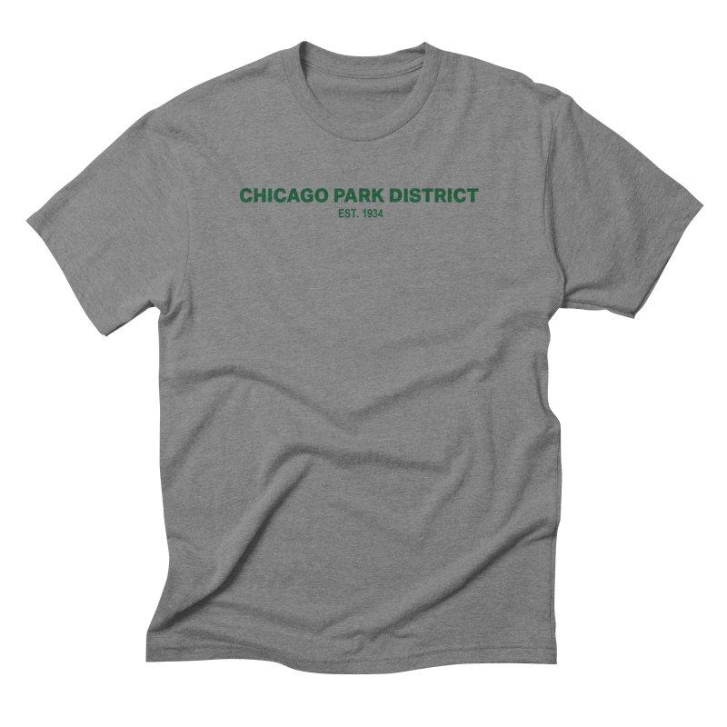 Chicago Park District Established - Green Men's Triblend T-Shirt by chicago park district's Artist Shop