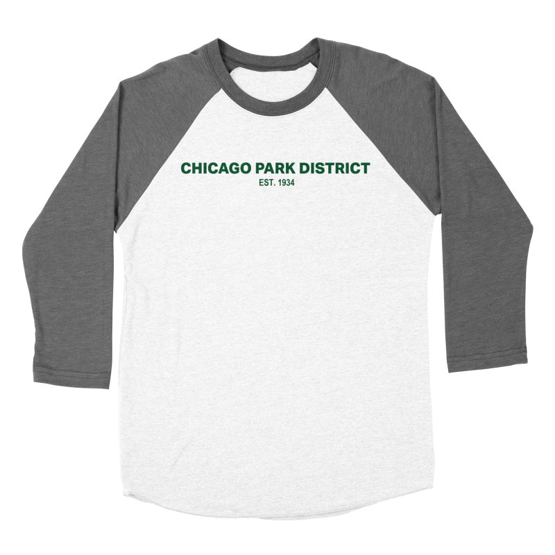 Chicago Park District Established - Green Women's Baseball Triblend Longsleeve T-Shirt by chicago park district's Artist Shop