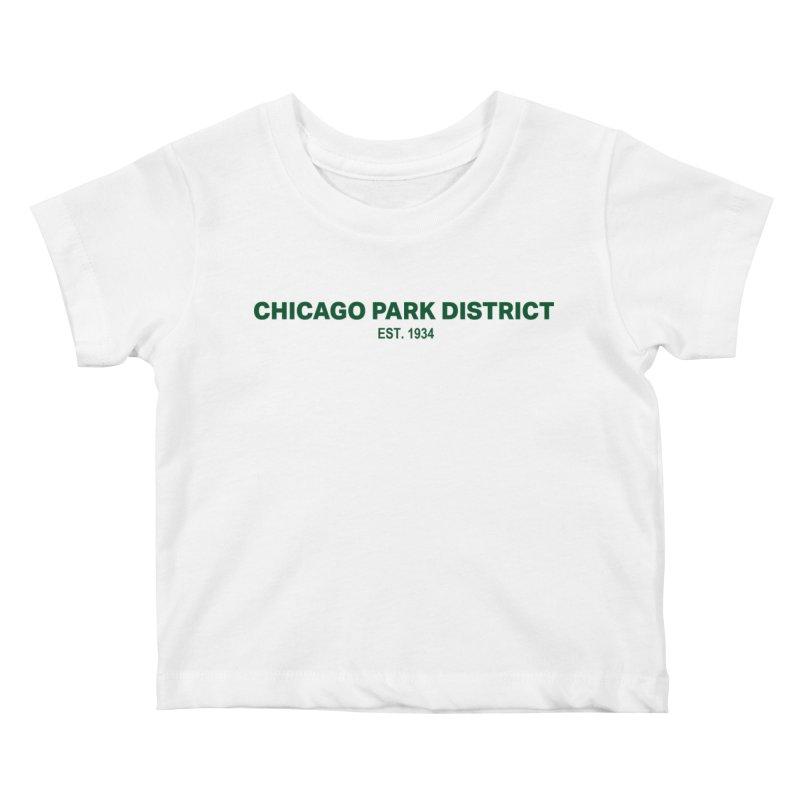 Chicago Park District Established - Green Kids Baby T-Shirt by chicago park district's Artist Shop