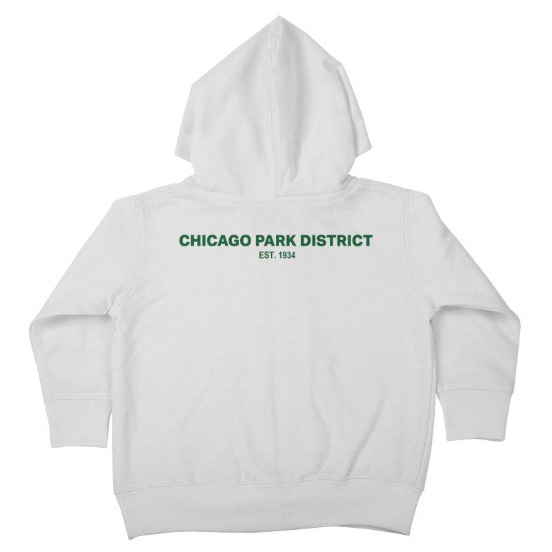 Chicago Park District Established - Green Kids Toddler Zip-Up Hoody by chicago park district's Artist Shop