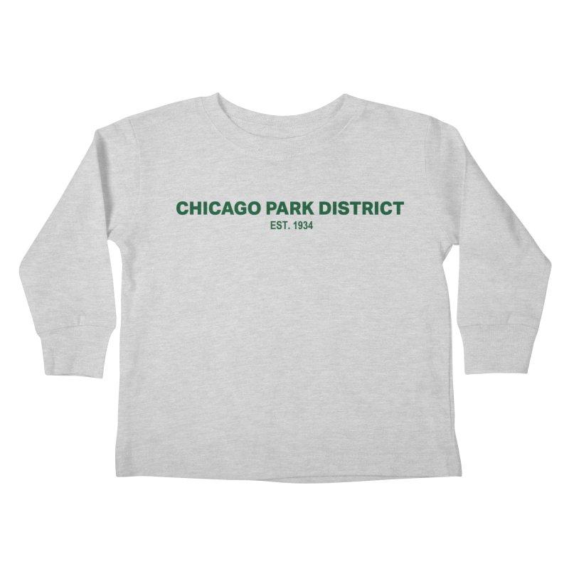 Chicago Park District Established - Green Kids Toddler Longsleeve T-Shirt by chicago park district's Artist Shop