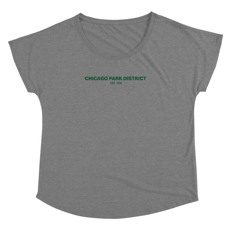 Chicago Park District Established - Green Women's Dolman Scoop Neck by chicago park district's Artist Shop