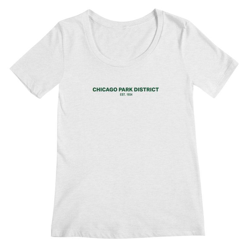 Chicago Park District Established - Green Women's Regular Scoop Neck by chicago park district's Artist Shop