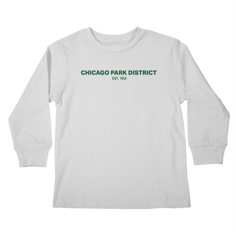 Chicago Park District Established - Green Kids Longsleeve T-Shirt by chicago park district's Artist Shop