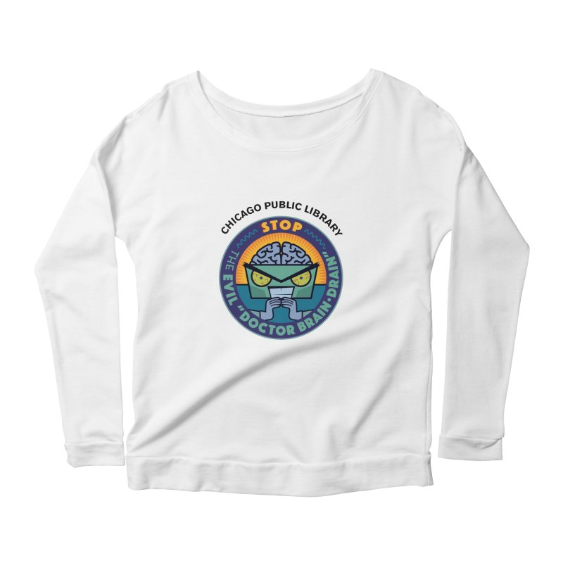 Summer 2019 Dr. Brain Drain Women's Scoop Neck Longsleeve T-Shirt by Chicago Public Library Artist Shop