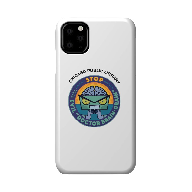 Summer 2019 Dr. Brain Drain Accessories Phone Case by Chicago Public Library Artist Shop
