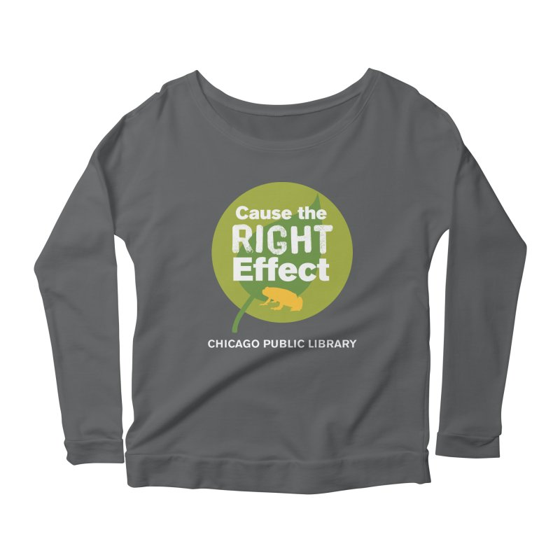One Book, One Chicago 2019 Right Effect White Text Women's Scoop Neck Longsleeve T-Shirt by Chicago Public Library Artist Shop