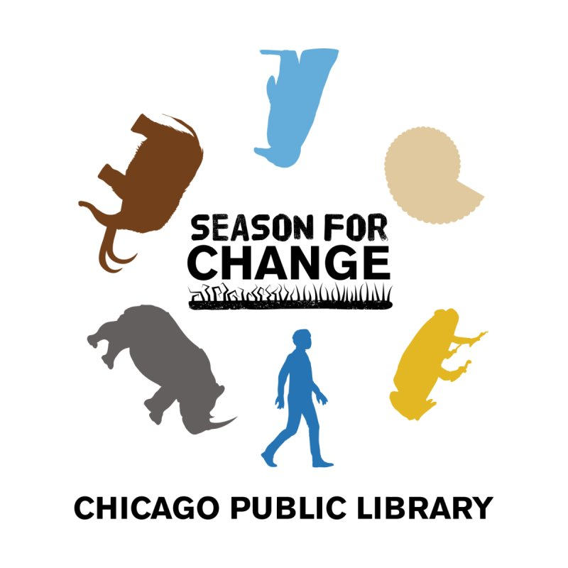 One Book, One Chicago 2019 Season of Change Roundabout Black Text by Chicago Public Library Artist Shop