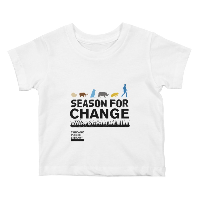 One Book, One Chicago 2019 Season of Change Black Kids Baby T-Shirt by Chicago Public Library Artist Shop