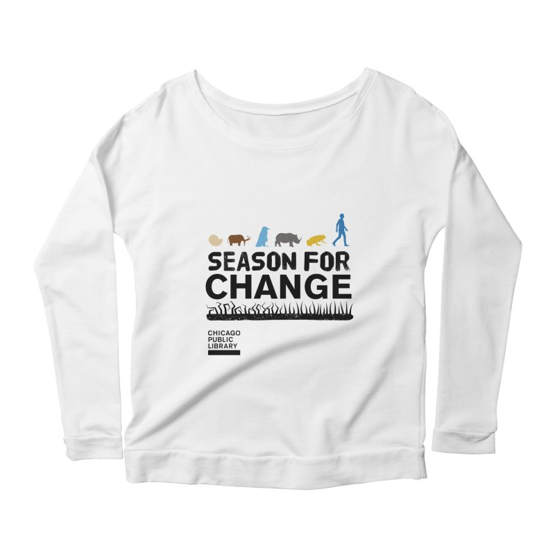 One Book, One Chicago 2019 Season of Change Black Women's Scoop Neck Longsleeve T-Shirt by Chicago Public Library Artist Shop