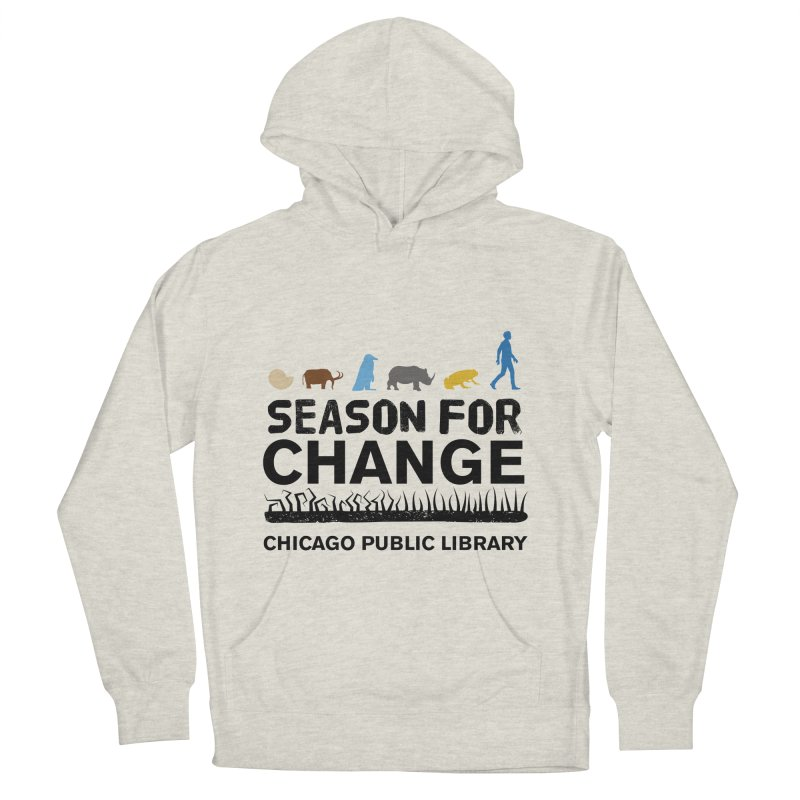 One Book, One Chicago 2019 Season of Change Black Text Men's French Terry Pullover Hoody by Chicago Public Library Artist Shop
