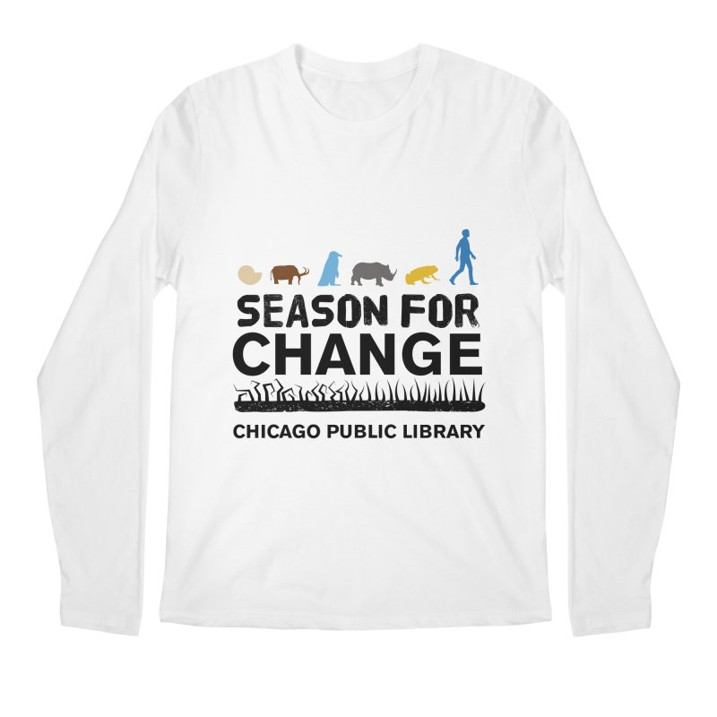 One Book, One Chicago 2019 Season of Change Black Text Men's Regular Longsleeve T-Shirt by Chicago Public Library Artist Shop
