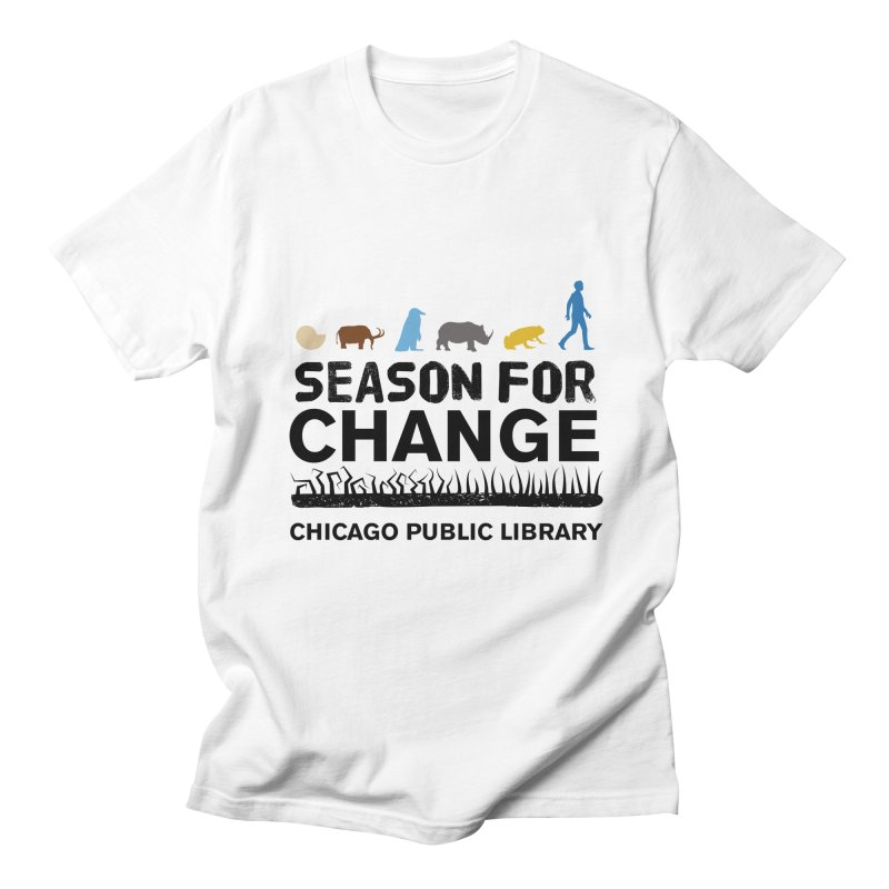 One Book, One Chicago 2019 Season of Change Black Text Men's Regular T-Shirt by Chicago Public Library Artist Shop