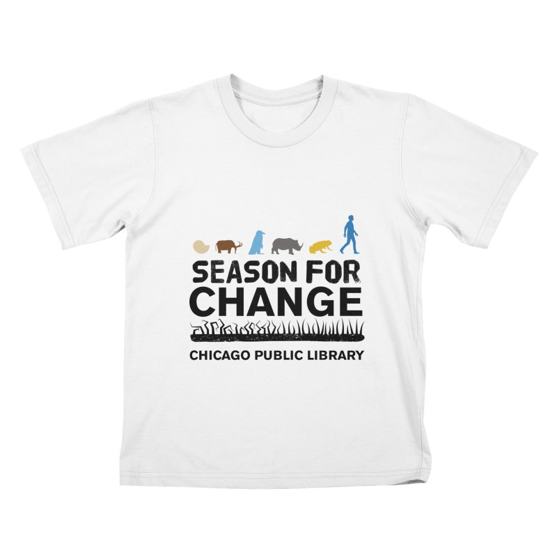 One Book, One Chicago 2019 Season of Change Black Text Kids T-Shirt by Chicago Public Library Artist Shop