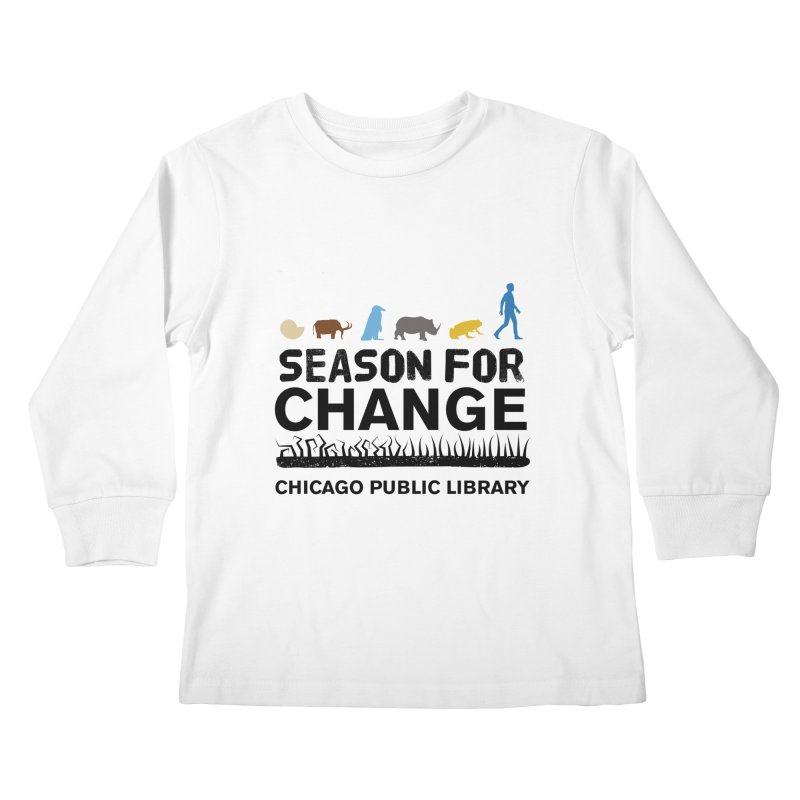 One Book, One Chicago 2019 Season of Change Black Text Kids Longsleeve T-Shirt by Chicago Public Library Artist Shop