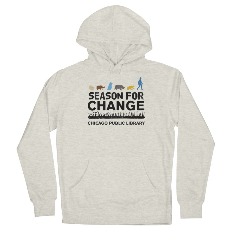 One Book, One Chicago 2019 Season of Change Black Text Men's Pullover Hoody by Chicago Public Library Artist Shop