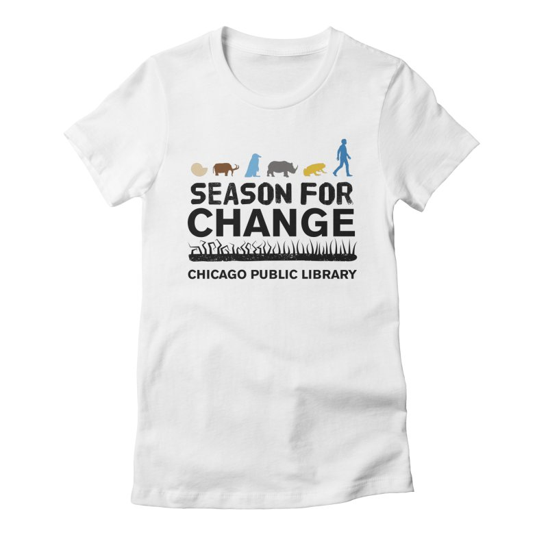 One Book, One Chicago 2019 Season of Change Black Text Women's T-Shirt by Chicago Public Library Artist Shop