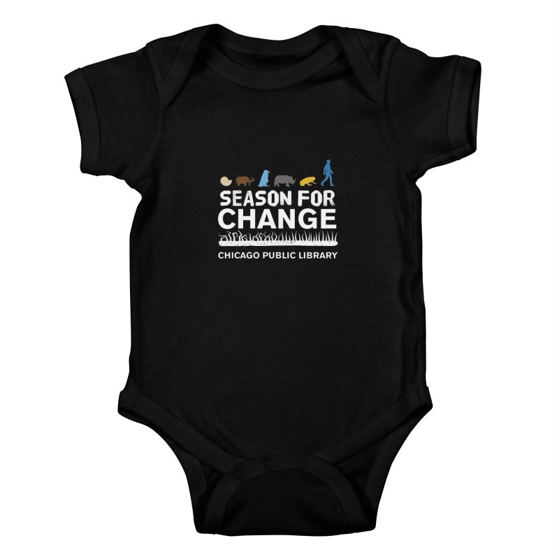 One Book, One Chicago 2019 Season of Change White Text Kids Baby Bodysuit by Chicago Public Library Artist Shop