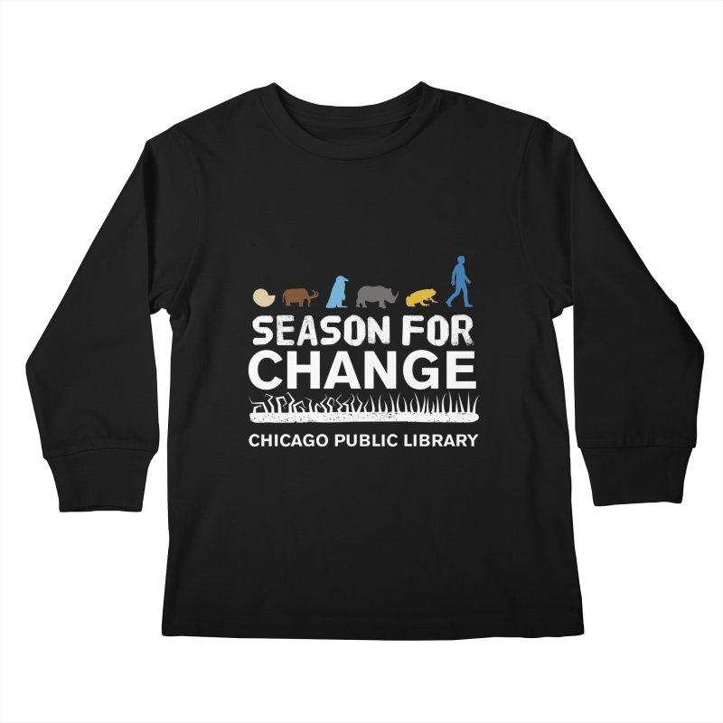 One Book, One Chicago 2019 Season of Change White Text Kids Longsleeve T-Shirt by Chicago Public Library Artist Shop