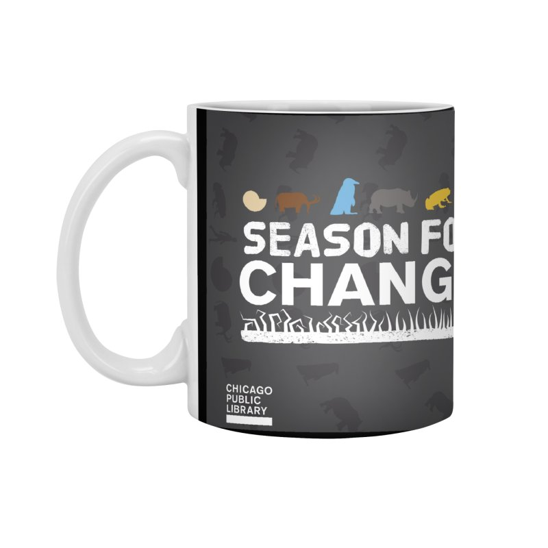 One Book, One Chicago 2019 Season of Change White Accessories Standard Mug by Chicago Public Library Artist Shop