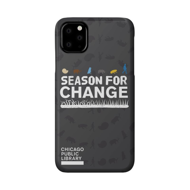 One Book, One Chicago 2019 Season of Change White Accessories Phone Case by Chicago Public Library Artist Shop