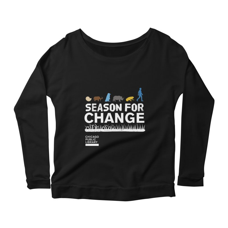 One Book, One Chicago 2019 Season of Change White Women's Scoop Neck Longsleeve T-Shirt by Chicago Public Library Artist Shop