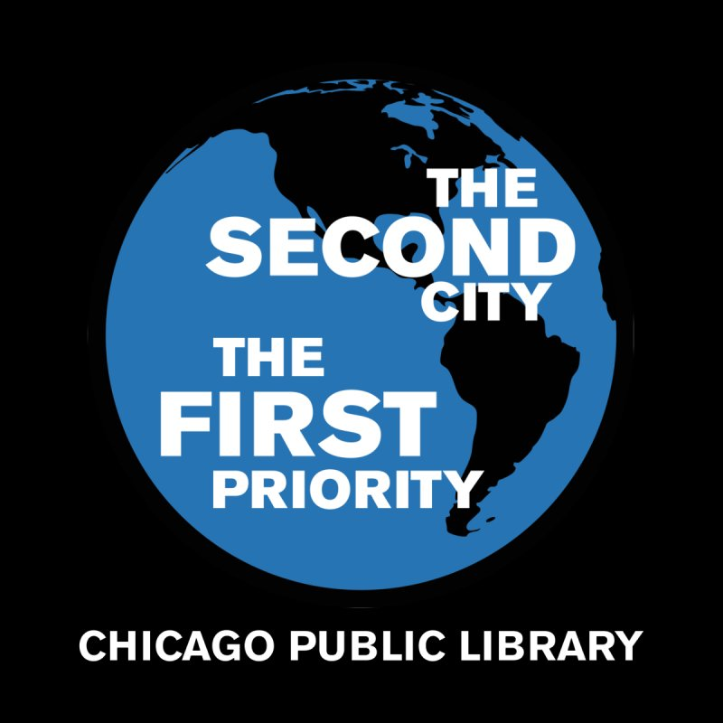 One Book, One Chicago 2019 Second City White Text by Chicago Public Library Artist Shop