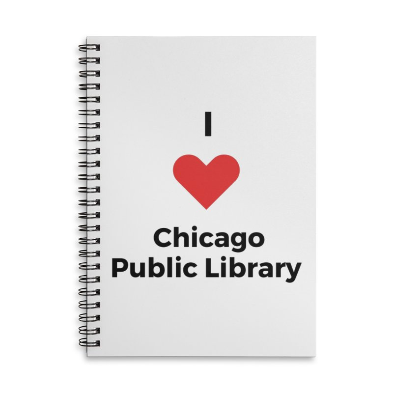 I Love CPL Accessories Notebook by Chicago Public Library Artist Shop