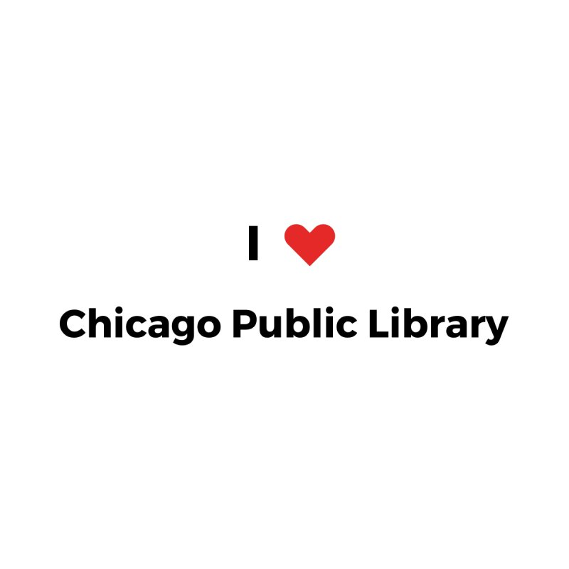 I (heart) Chicago Public Library Men's Sweatshirt by Chicago Public Library Artist Shop