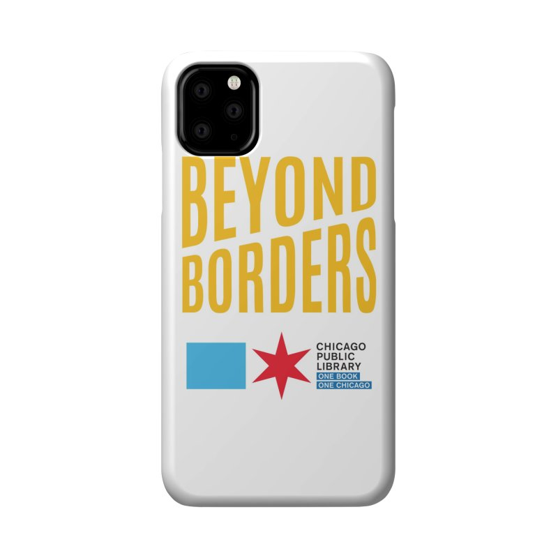 One Book, One Chicago 2020 Beyond Borders Theme Accessories Phone Case by Chicago Public Library Artist Shop