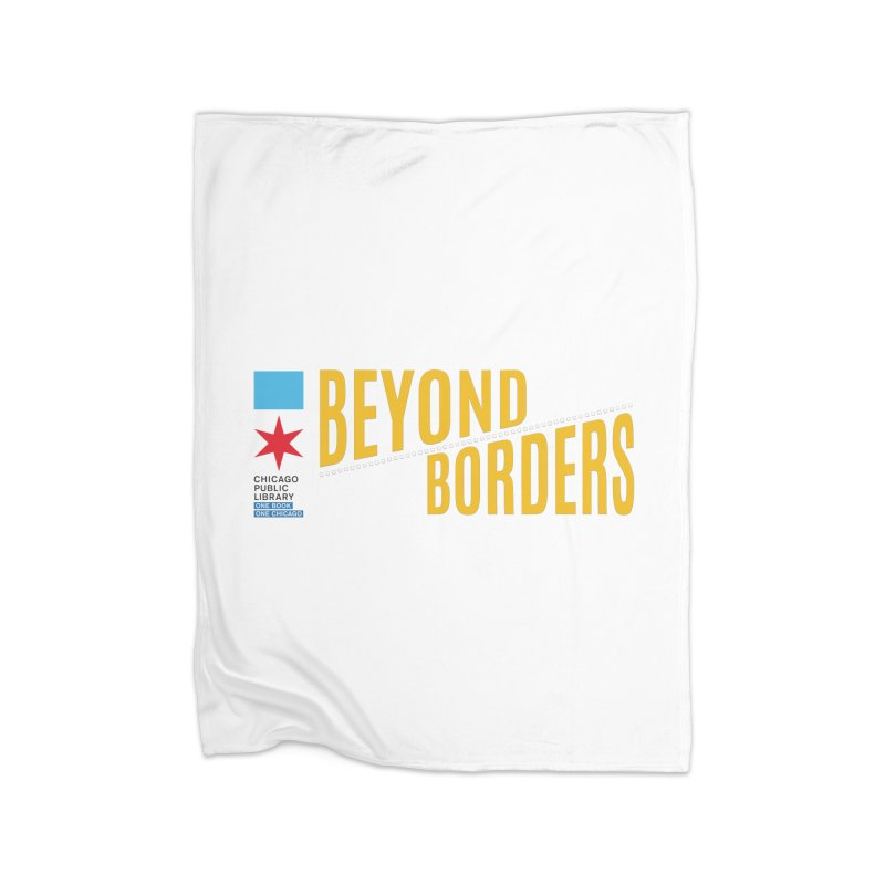 One Book, One Chicago 2020 Beyond Borders Theme Home Blanket by Chicago Public Library Artist Shop
