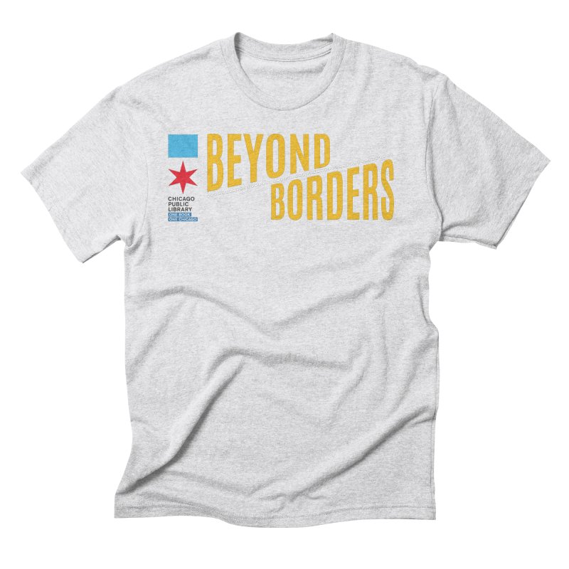 One Book, One Chicago 2020 Beyond Borders Theme Men's T-Shirt by Chicago Public Library Artist Shop
