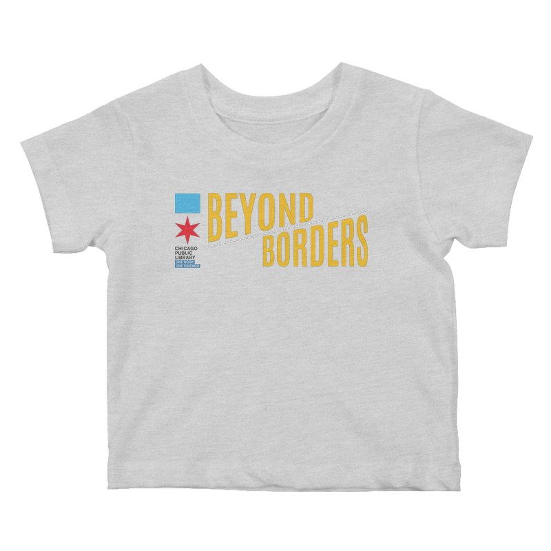 One Book, One Chicago 2020 Beyond Borders Theme Kids Baby T-Shirt by Chicago Public Library Artist Shop